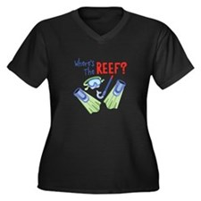 Wheres the REEF? Plus Size T-Shirt