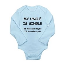 My Uncle Is Single Body Suit