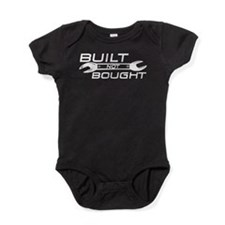 Built Not Bought Baby Bodysuit