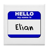 hello my name is elian  Tile Coaster