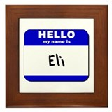 hello my name is eli  Framed Tile