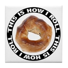 How I Roll Bagel Tile Coaster