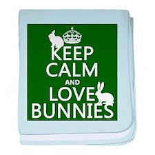 Keep Calm and Love Bunnies baby blanket