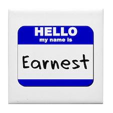 hello my name is earnest  Tile Coaster