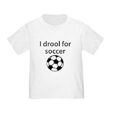 I Drool For Soccer T-Shirt