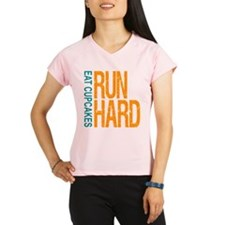 Run Hard Eat Cupcakes Performance Dry T-Shirt