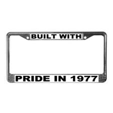 Built With Pride In 1977 License Plate Frame