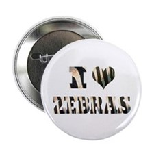 "i love zebras 2.25"" Button (100 pack)"