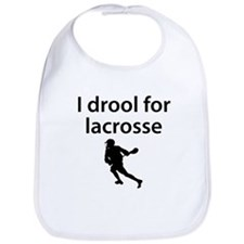 I Drool For Lacrosse Bib
