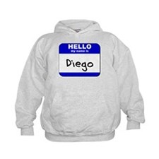 hello my name is diego Hoodie