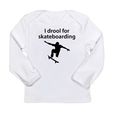 I Drool For Skateboarding Long Sleeve T-Shirt