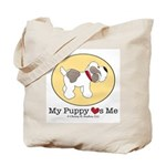 My Puppy Loves Me Tote Bag