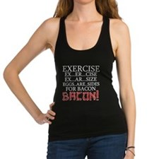 Exercise, Eggs are Sides for BACON! Racerback Tank