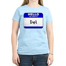 hello my name is del T-Shirt