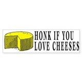 Honk if you love Jesus - Cheeses