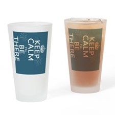 Keep Calm I'll Be There Drinking Glass