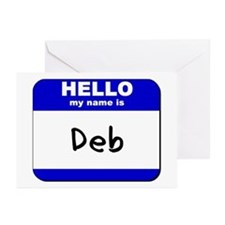 hello my name is deb  Greeting Cards (Pk of 10