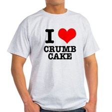 I Heart (Love) Crumb Cake T-Shirt