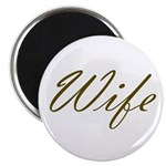Wife Magnet