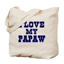 I LOVE MY PAPAW-BLUE Tote Bag