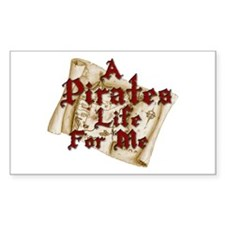 A Pirates Life For Me Rectangle Decal