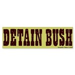 Old West Detain Bush Bumper Sticker