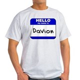 hello my name is davion T-Shirt