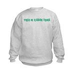 Tired of Kissing Frogs Kids Sweatshirt