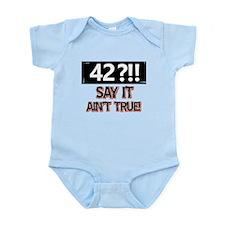 42 years already Infant Bodysuit