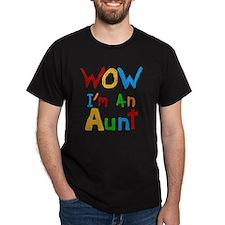WOW Im an Aunt T-Shirt