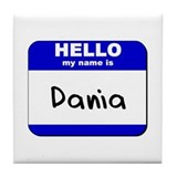 hello my name is dania  Tile Coaster