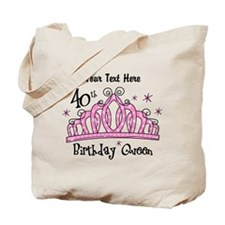 Personalized Tiara 40th Birthday Queen Tote Bag