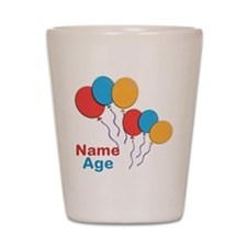 CUSTOMIZE Happy Birthday Any Age Shot Glass