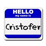 hello my name is cristofer  Mousepad