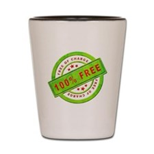 Free of Charge Shot Glass