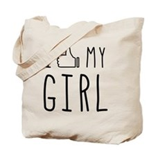 I 'Thumbs Up' My Girl Tote Bag