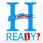 Hillary: Really? Square Car Magnet 3&Quot; X 3&Quo