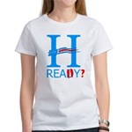 Hillary: Really? Women's T-Shirt