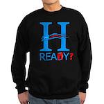 Hillary: Really? Sweatshirt (Dark)