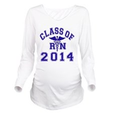 Class Of 2014 RN Long Sleeve Maternity T-Shirt