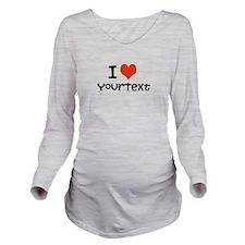 CUSTOMIZE I heart Long Sleeve Maternity T-Shirt
