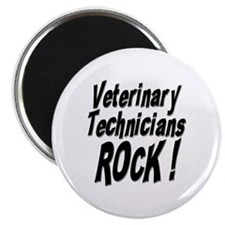 "Veterinary Techs Rock ! 2.25"" Magnet (10 pack)"