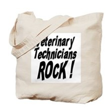Veterinary Techs Rock ! Tote Bag