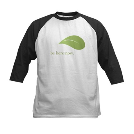 Be Here Now, Green Living Kids Baseball Jersey