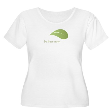 Be Here Now, Green Living Women's Plus Size Scoop