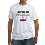 Pray for me my husband is Ita Shirt