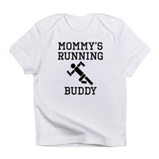 Mommys Running Buddy Infant T-Shirt