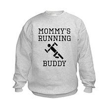 Mommys Running Buddy Sweatshirt