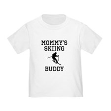 Mommys Skiing Buddy T-Shirt
