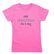 This Is My Handstand Shirt Girl's Tee